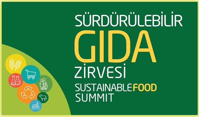 6. Sürdürülebilir Gıda Zirvesi'nde gıdanın geleceği konuşuldu