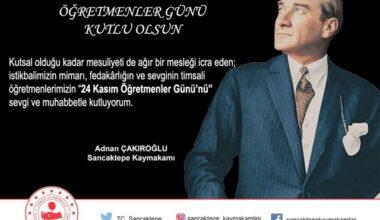 Kaymakam Adnan Çakıroğlu'nun 24 Kasım Öğretmenler Günü Mesajı